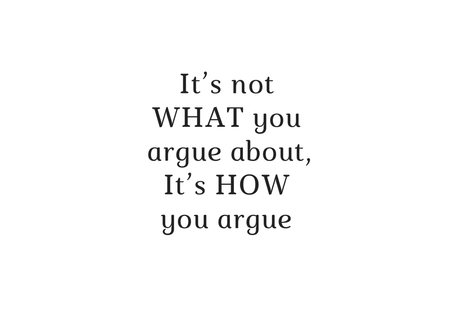 It's Not What You Argue About, But It's How You Argue
