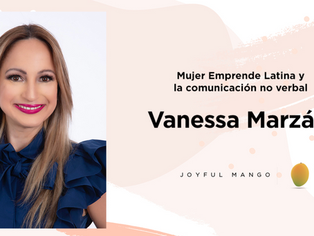 Mujeres Poderosas Podcast: Entrevista a Vanessa Marzán sobre la comunicación no verbal