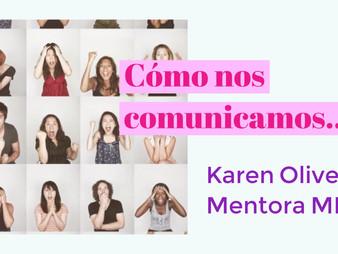 CÓMO NOS COMUNICAMOS...