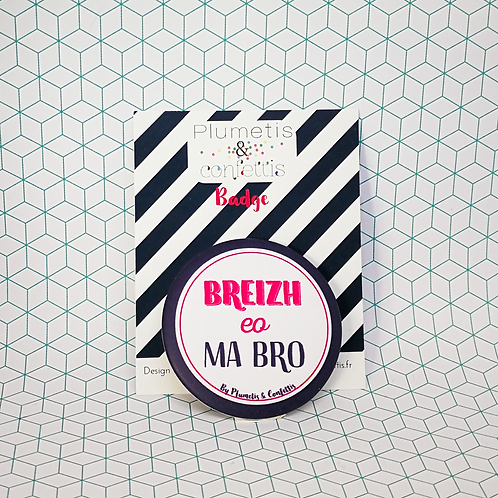 Badge Breizh eo ma bro