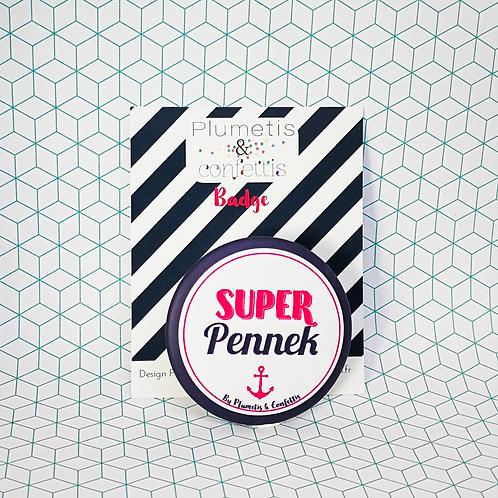 Badge Super Pennek (Têtu en breton)