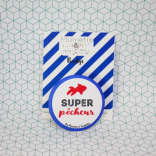Badge Super pêcheur