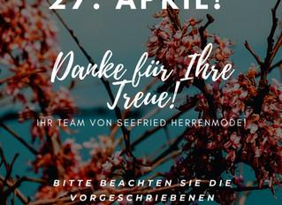 Wir öffnen wieder am 27. April