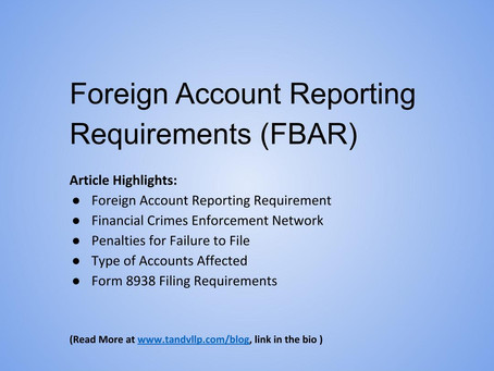 Foreign Account Reporting Requirements (FBAR)