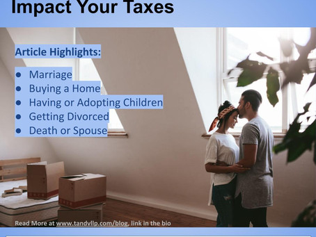 Life Changing Events Can Impact Your Taxes
