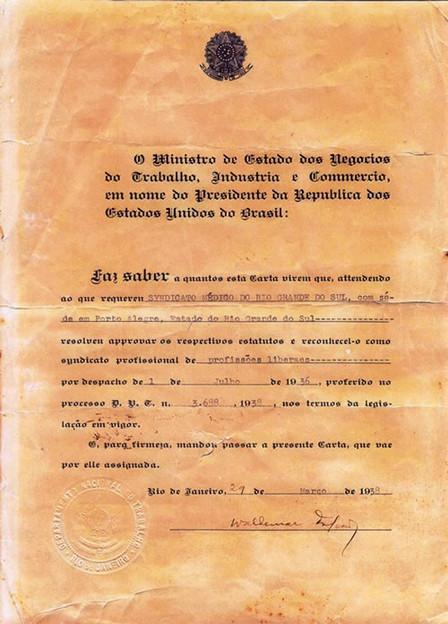 Carta sindical que reconhece o Simers como Sindicato Profissional, por despacho datado de 1 de julho de 1936,  assinada em 29 de março de 1938. Acervo MUHM.