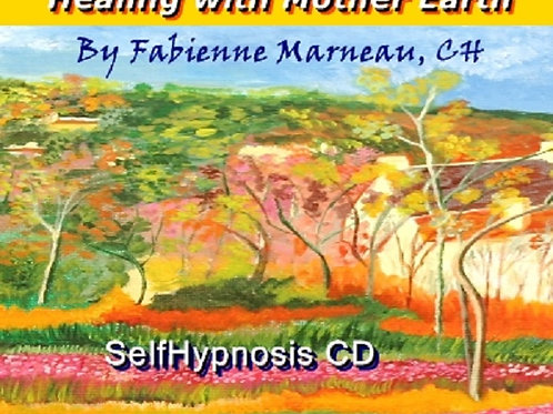 Healing With Mother Earth Self-Hypnosis CD