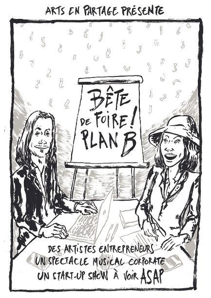 Bête_de_Foire!_Plan_B_-_Arts_en_Partag