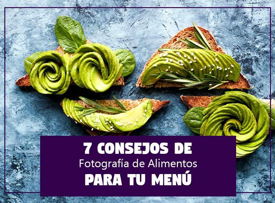 7 Consejos de Fotografía de Alimentos para tu Menú