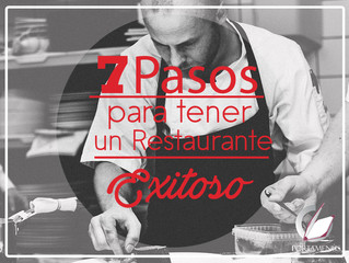 Los 7 pasos para tener un restaurante exitoso