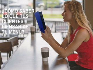 ¿Cómo saber lo que tus clientes piensan de tu Menú?