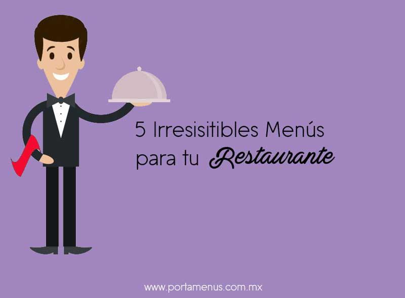 5 Irresistibles menús para tu Restaurante