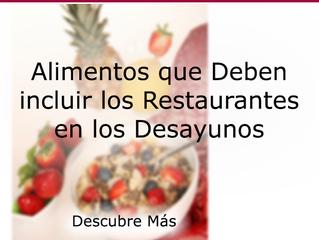 Alimentos que Deben Incluir los Restaurantes en los Desayunos