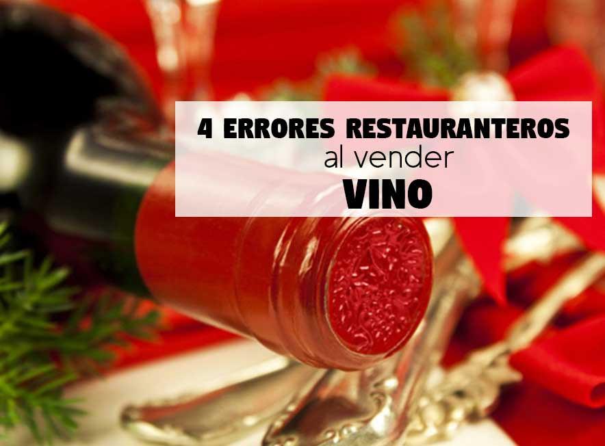 4 errores restauranteros al vender vino
