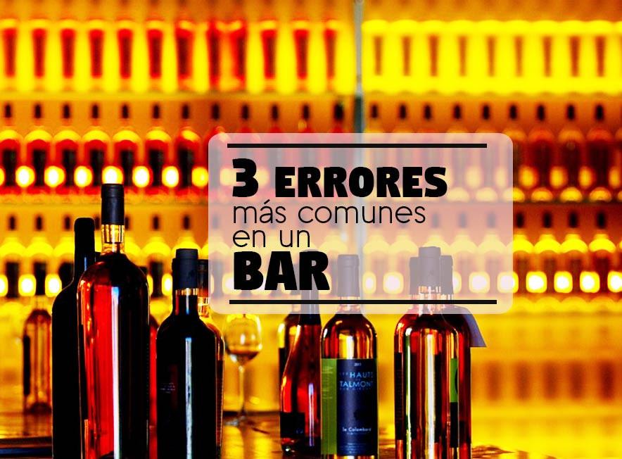 3 errores más comunes en un Bar