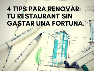 4 Tips para Renovar tu Restaurante sin gastar una Fortuna