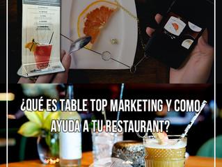 Maximiza el marketing de tu restaurante desde adentro con table-top marketing.