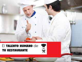 Cómo elegir el Talento Humano de tu Restaurante