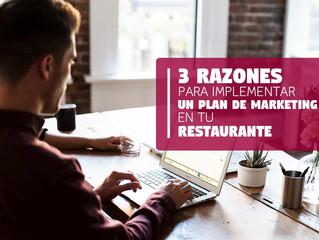3 Razones para implementar un Plan de Marketing en tu Restaurante