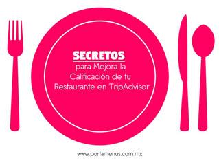 Los Secretos para Mejorar la calificación de tu Restaurante en TripAdvisor