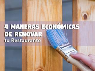4 Maneras Económicas de Renovar tu Restaurante