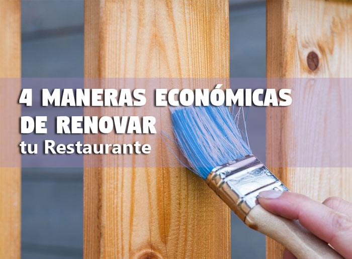 4 Maneras Económicas de Renovar tu Restaurante en México