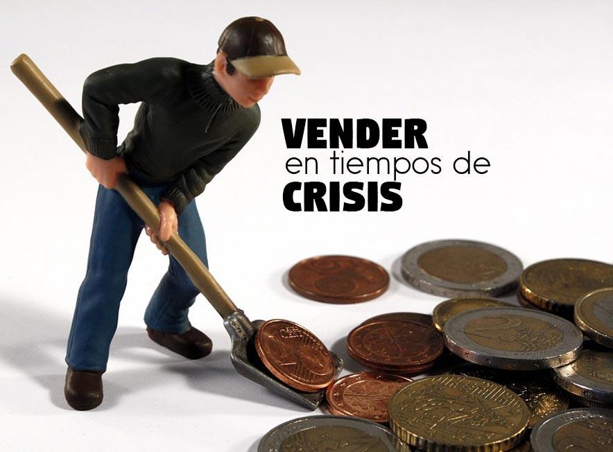 Vender en tiempos de crisis