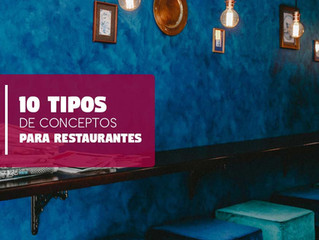 10 Tipos de Conceptos para Restaurantes
