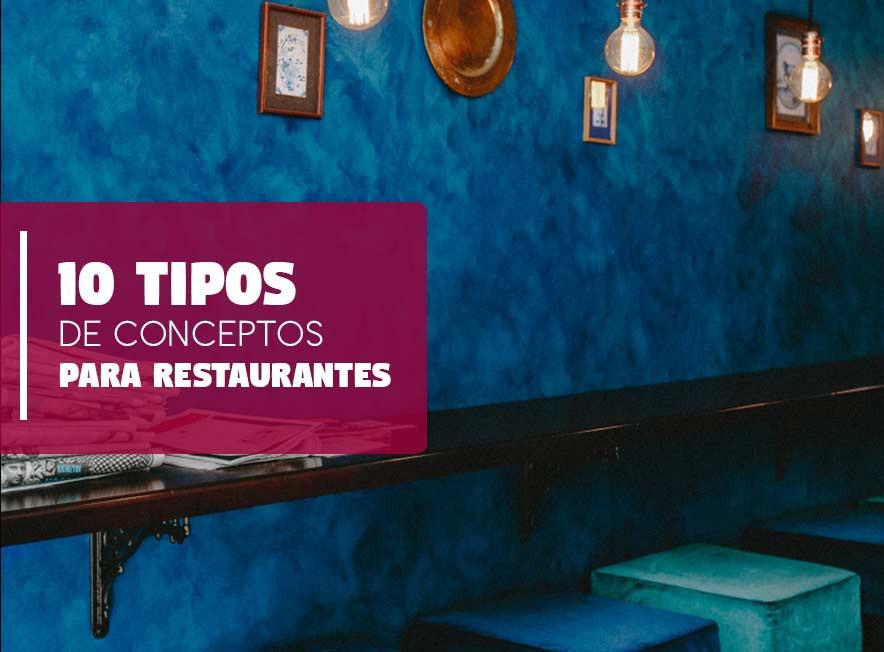 10 Tipos de Conceptors para Restaurantes