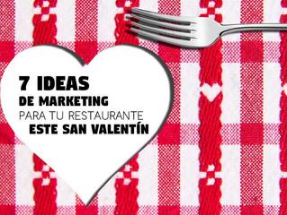 7 Ideas de Marketing para tu Restaurante este San Valentín
