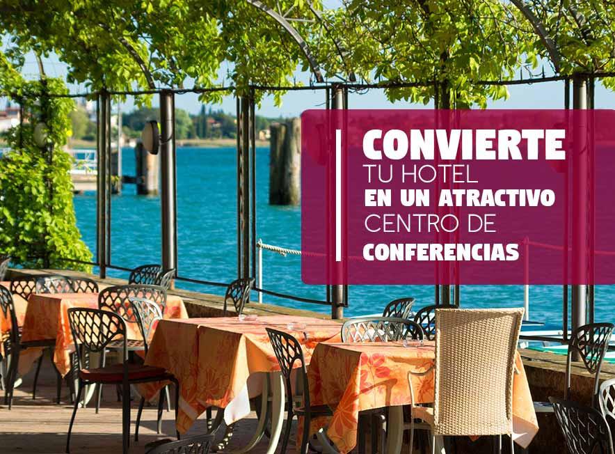 Convierte tu Hotel en un Centro de Conferencias