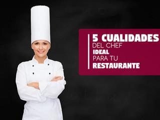 5 Cualidades del Chef ideal para tu Restaurante