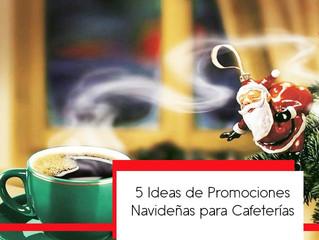 5 Ideas de Promociones Navideñas para tu Cafetería