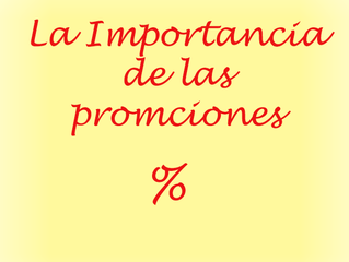 La Importancia de las Promociones