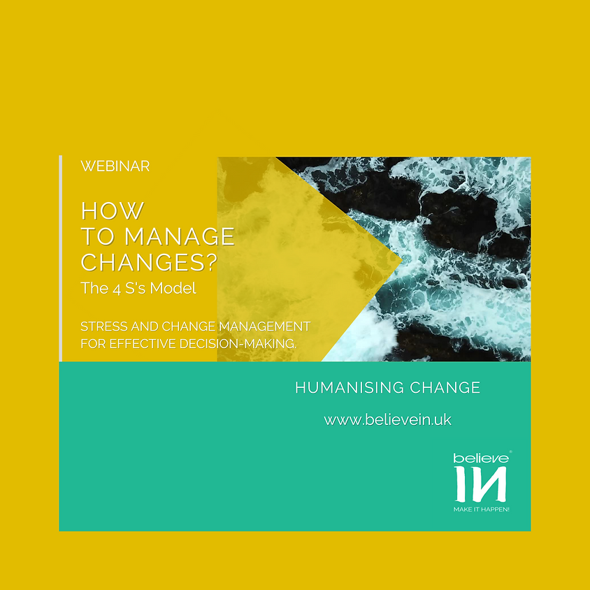 How to manage changes? The 4 S's Model for a strategy and personal mastery.