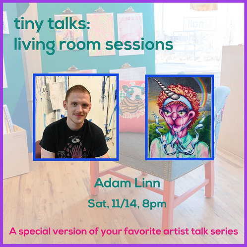 $10 Ticket for Adam Linn Tiny Talk