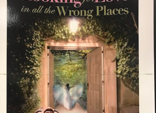 Looking For Love in All the Wrong Places WORKBOOK