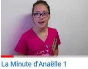 LA MINUTE D'ANAËLLE 1
