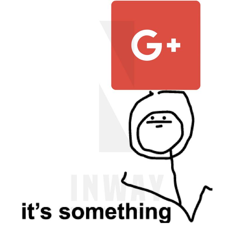 Google plus its something meme