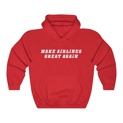 MAKE AIRLINES GREAT AGAIN Unisex Heavy Blend Hoodie