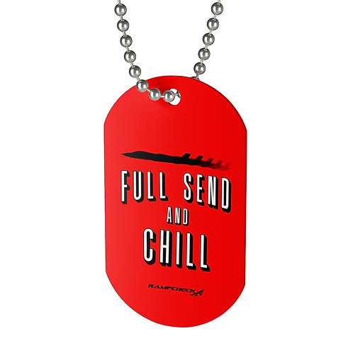 FULL SEND AND CHILL F-35 Dog Tag