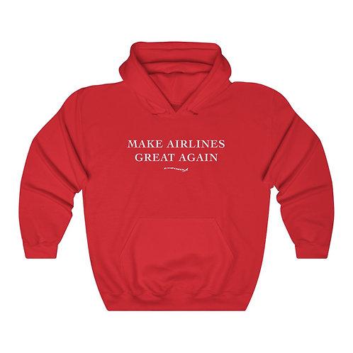MAKE AIRLINES GREAT AGAIN Unisex Hoodie