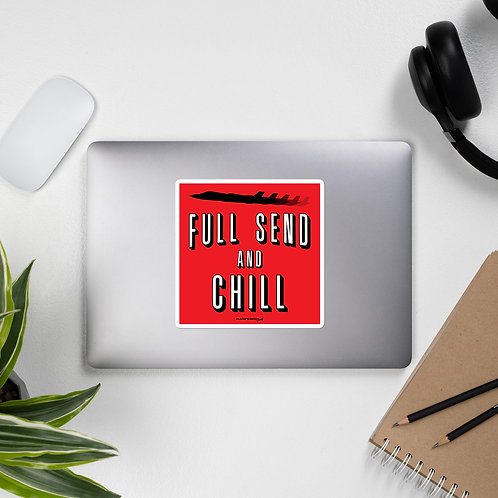FULL SEND AND CHILL F-35 STICKER