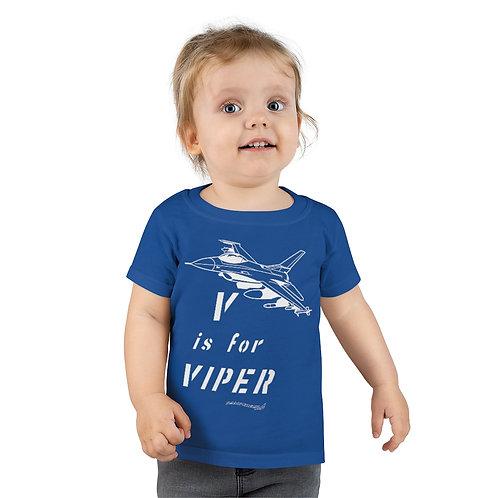 V IS FOR VIPER Toddler T-shirt