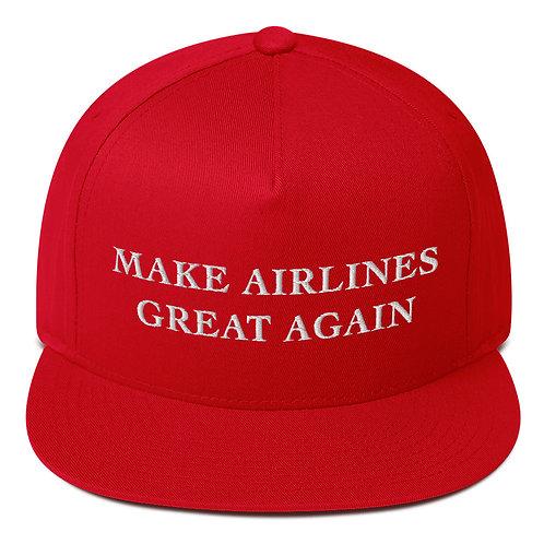 MAKE AIRLINES GREAT AGAIN Flat Bill Cap