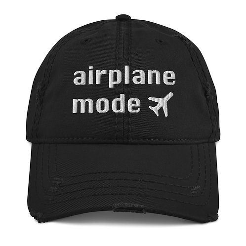 AIRPLANE MODE Distressed Hat