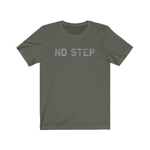 NO STEP Unisex Short Sleeve T-shirt