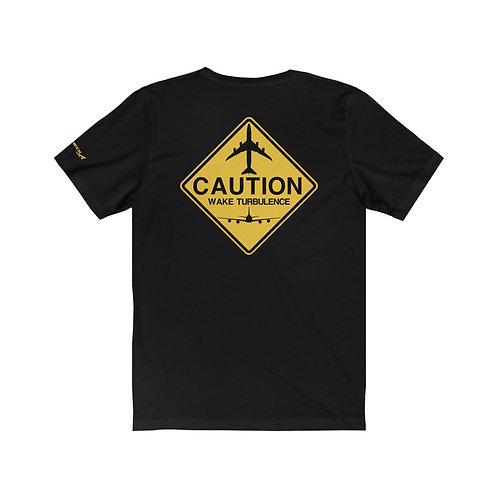 747 CAUTION WAKE TURBULENCE SIGN Unisex T-Shirt