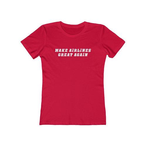 MAKE AIRLINES GREAT AGAIN Women's The Boyfriend T-shirt