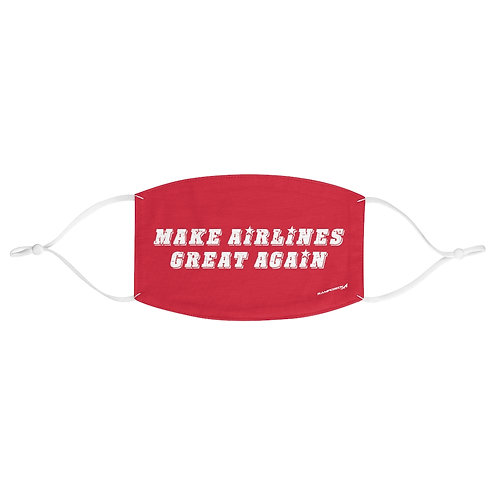 MAKE AIRLINES GREAT AGAIN Fabric Face Mask